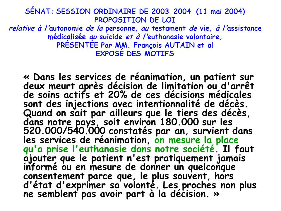 SÉNAT: SESSION ORDINAIRE DE 2003-2004 (11 mai 2004) PROPOSITION DE LOI relative à l'autonomie de la personne, au testament de vie, à l'assistance médi