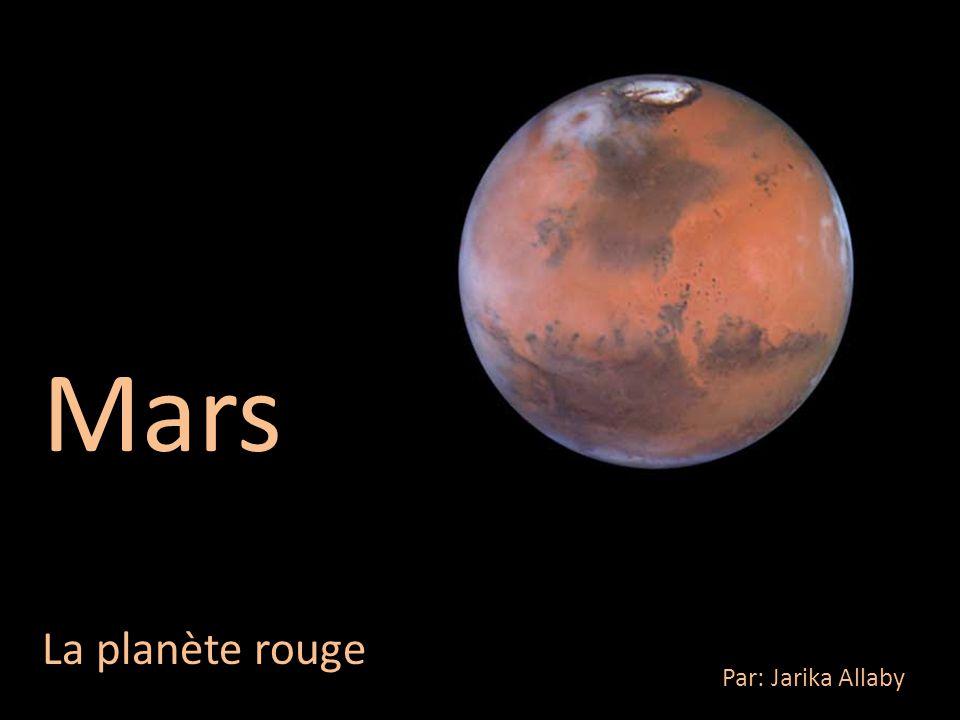 Mars La planète rouge Par: Jarika Allaby