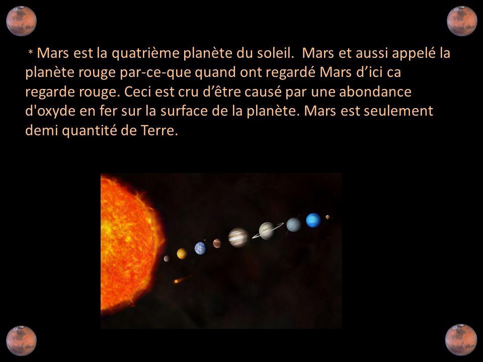 * Mars est la quatrième planète du soleil.