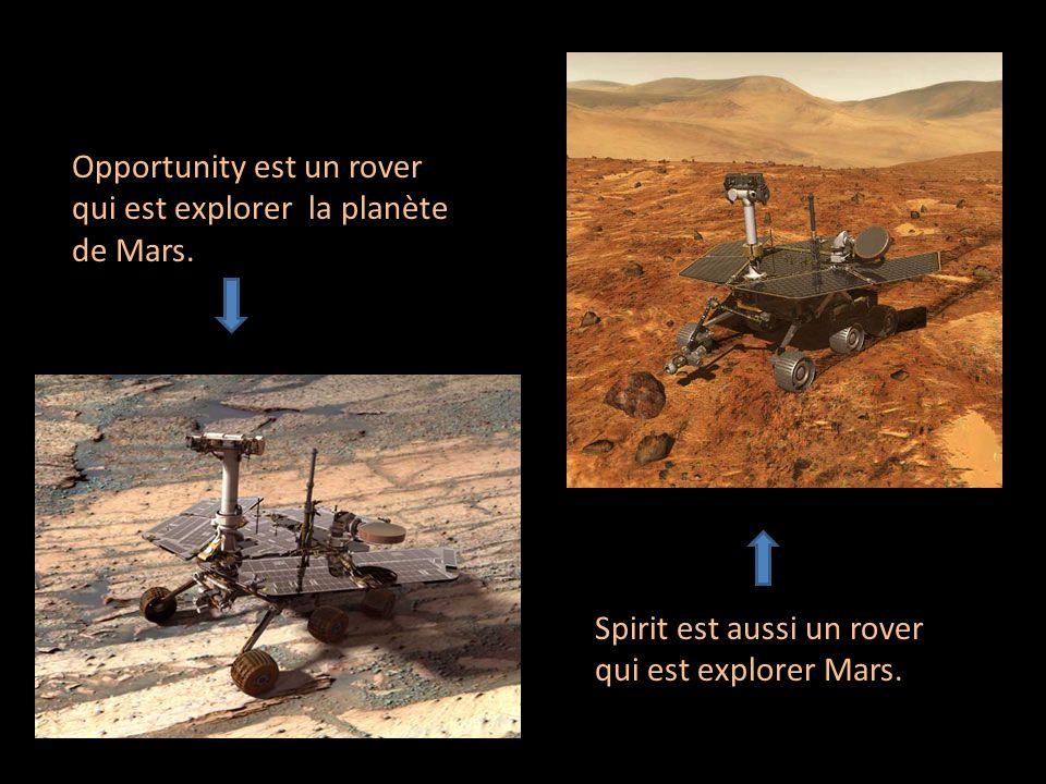 Opportunity est un rover qui est explorer la planète de Mars.