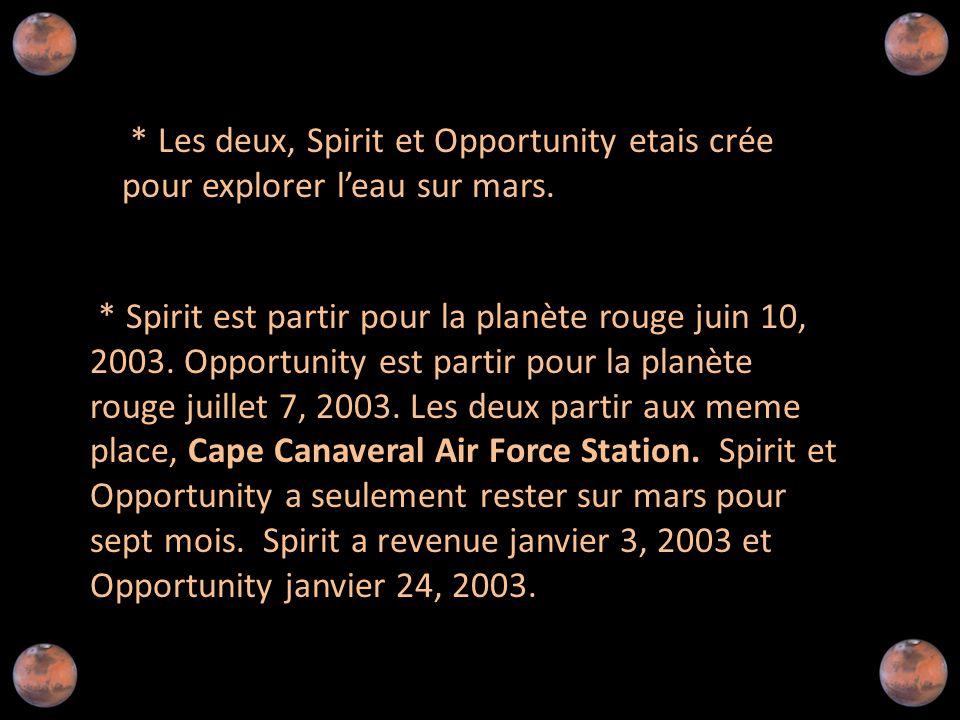 * Spirit est partir pour la planète rouge juin 10, 2003.
