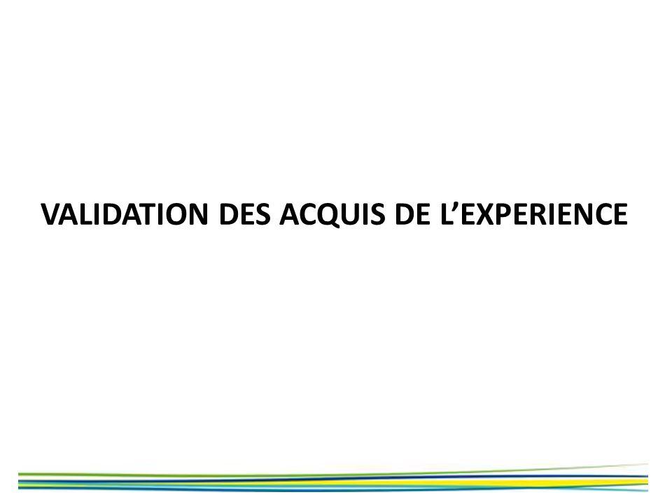 VALIDATION DES ACQUIS DE LEXPERIENCE