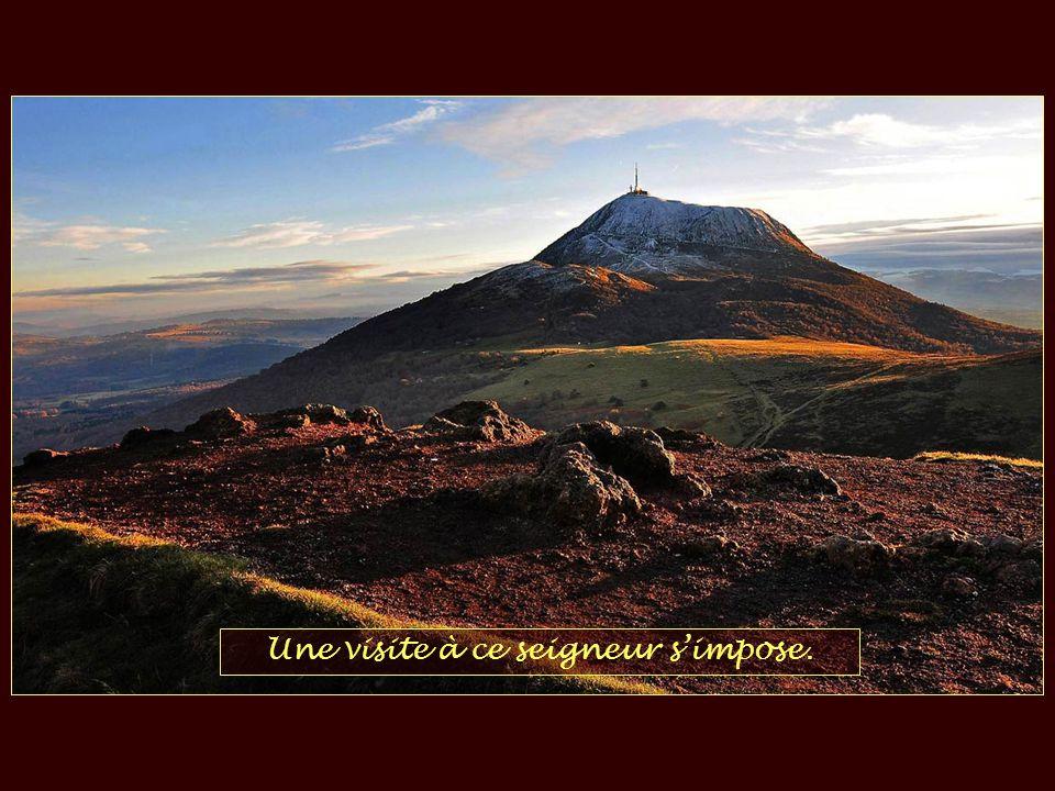 La Chaîne des Puys doù, magistral, le Puy de Dôme affiche sa suprématie.