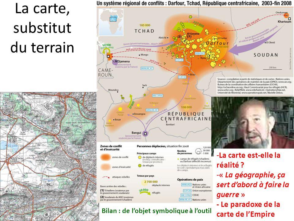 La carte, substitut du terrain La géographie, ça sert dabord à faire la guerre. 1976 -La carte est-elle la réalité ? -« La géographie, ça sert dabord