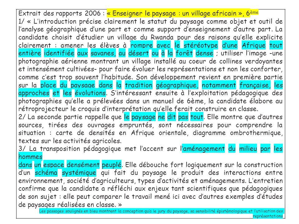 Extrait des rapports 2006 : « Enseigner le paysage : un village africain », 6 ème 1/ « Lintroduction précise clairement le statut du paysage comme obj