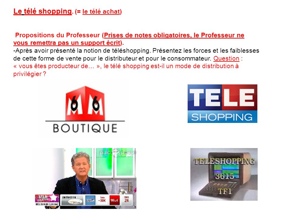 Le télé shopping Le télé shopping.