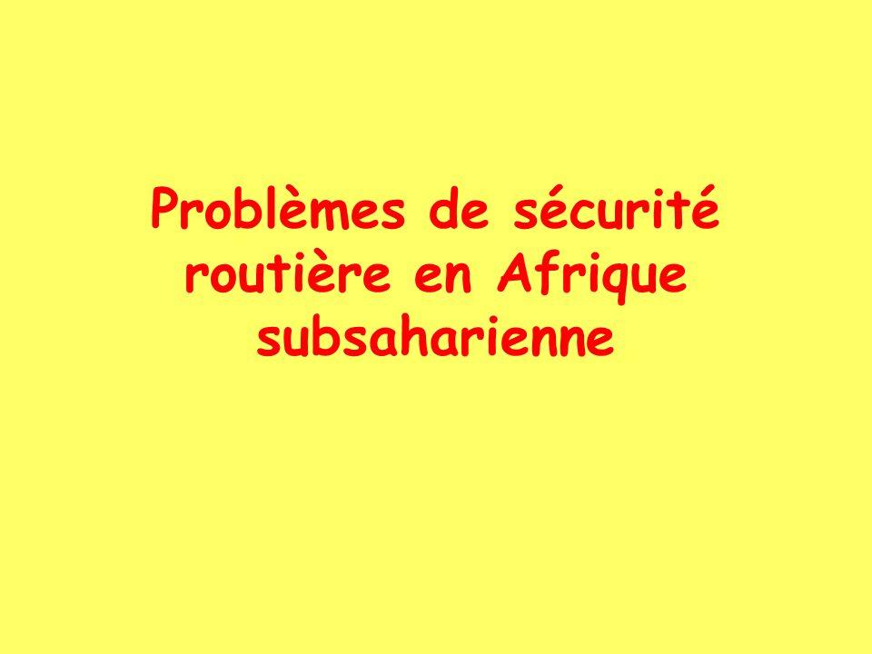 Problèmes de sécurité routière en Afrique subsaharienne