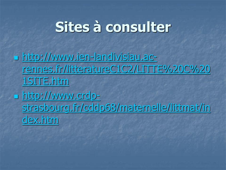 Sites à consulter http://www.ien-landivisiau.ac- rennes.fr/litteratureC1C2/LITTE%20C%20 1SITE.htm http://www.ien-landivisiau.ac- rennes.fr/litterature