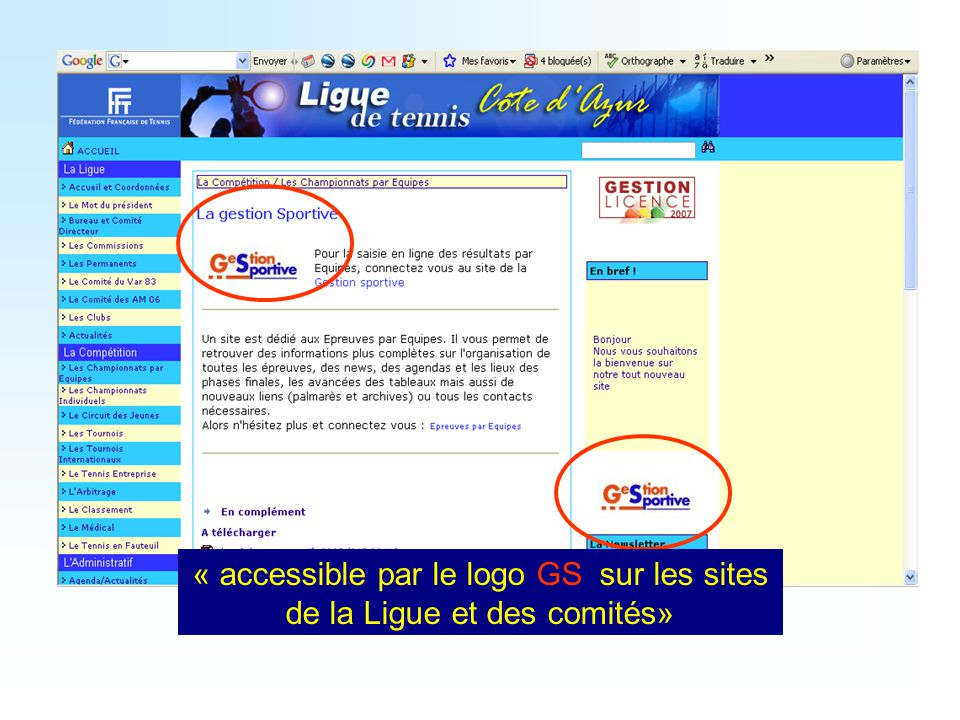 « accessible par le logo GS sur les sites de la Ligue et des comités»
