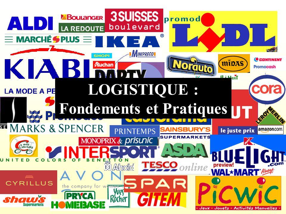 LOGISTIQUE : Fondements et Pratiques