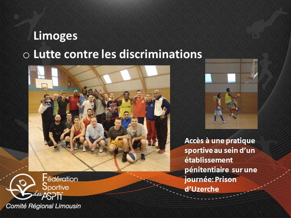 Accès à une pratique sportive au sein dun établissement pénitentiaire sur une journée: Prison dUzerche Limoges o Lutte contre les discriminations