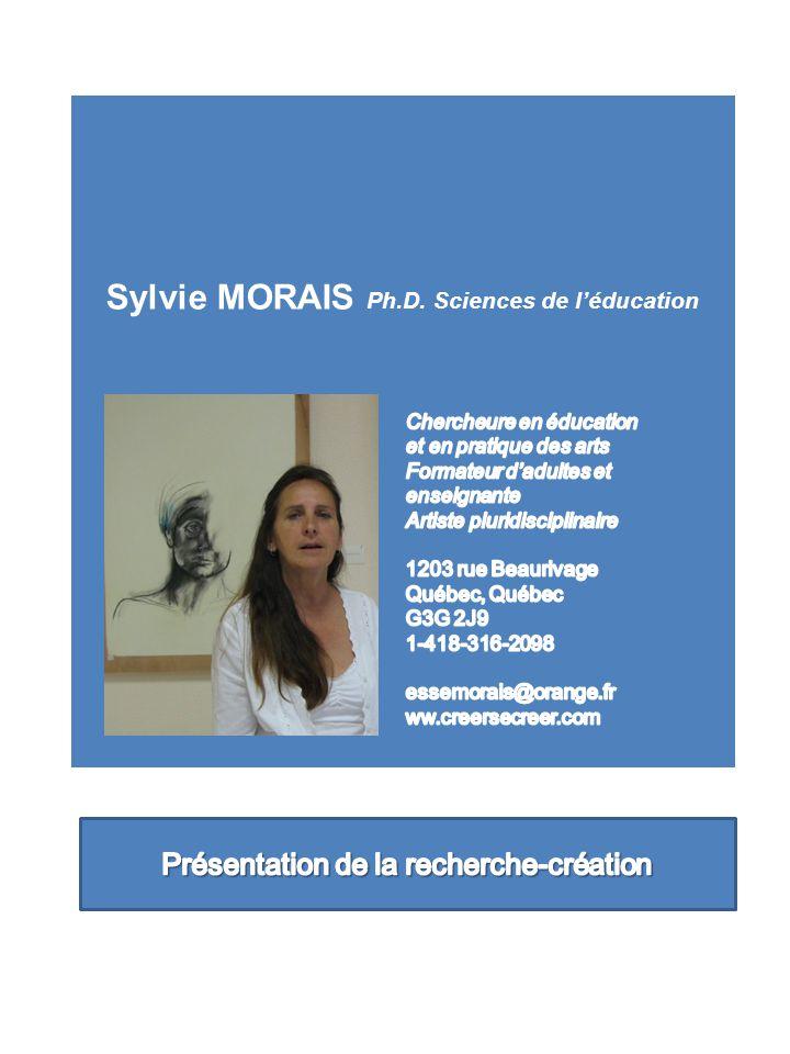 Sylvie MORAIS Ph.D. Sciences de léducation