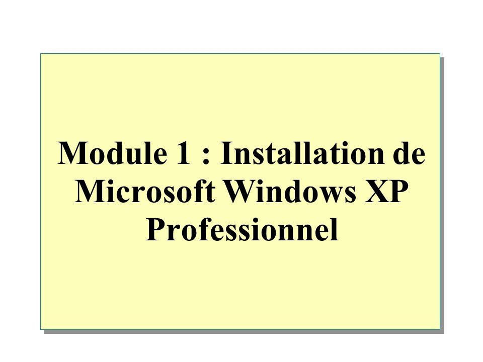 Exécution du programme d installation Démarrez l ordinateur à partir du CD-ROM Appuyez sur ENTRÉE pour installer Windows XP Professionnel maintenant Lisez et acceptez le contrat de licence Sélectionnez ou créez la partition sur laquelle vous souhaitez effectuer l installation Sélectionnez un système de fichiers