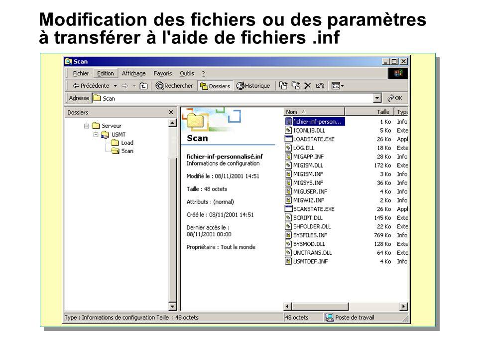 Modification des fichiers ou des paramètres à transférer à l'aide de fichiers.inf
