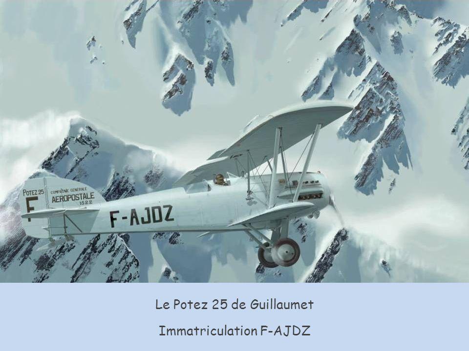 Le Potez 25 de Guillaumet Immatriculation F-AJDZ
