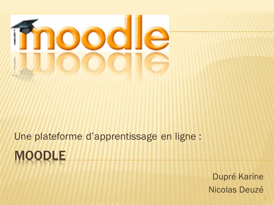 Une plateforme dapprentissage en ligne : Dupré Karine Nicolas Deuzé 1