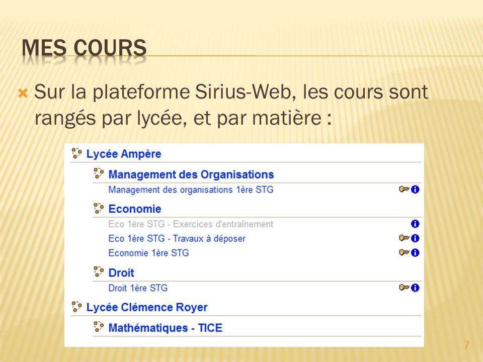 Sur la plateforme Sirius-Web, les cours sont rangés par lycée, et par matière : 7