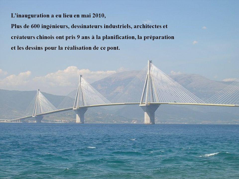 7 Linauguration a eu lieu en mai 2010, Plus de 600 ingénieurs, dessinateurs industriels, architectes et créateurs chinois ont pris 9 ans à la planification, la préparation et les dessins pour la réalisation de ce pont.