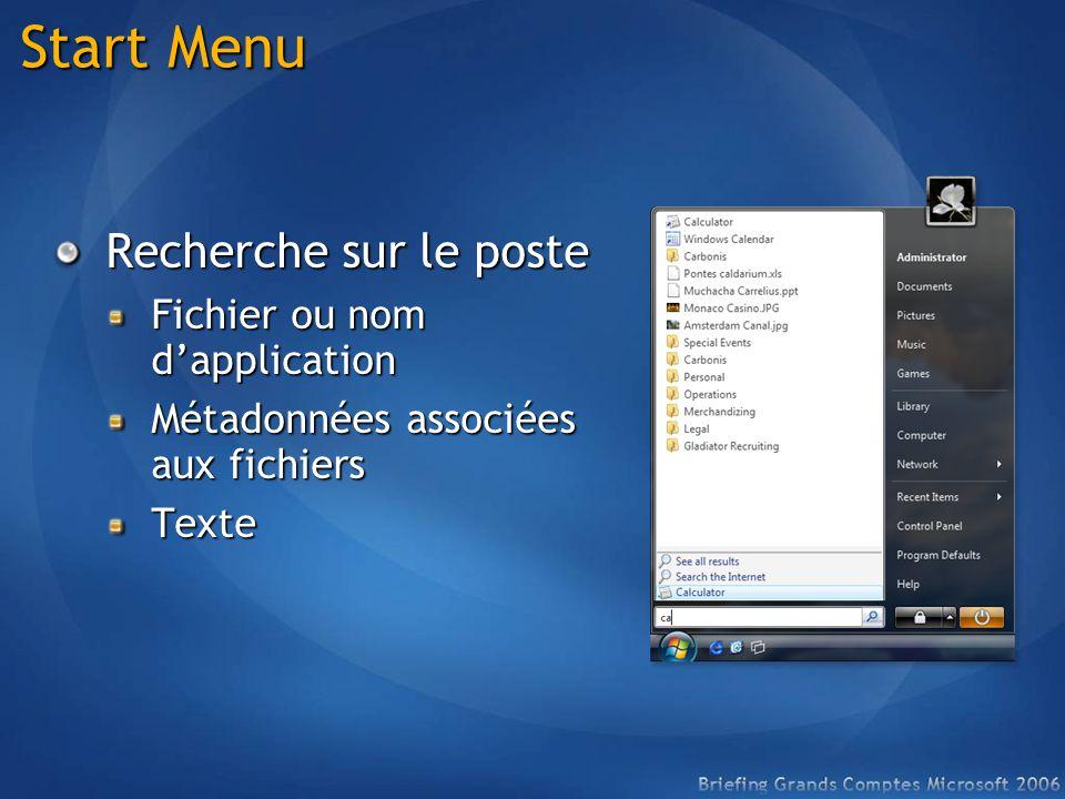 Start Menu Recherche sur le poste Fichier ou nom dapplication Métadonnées associées aux fichiers Texte