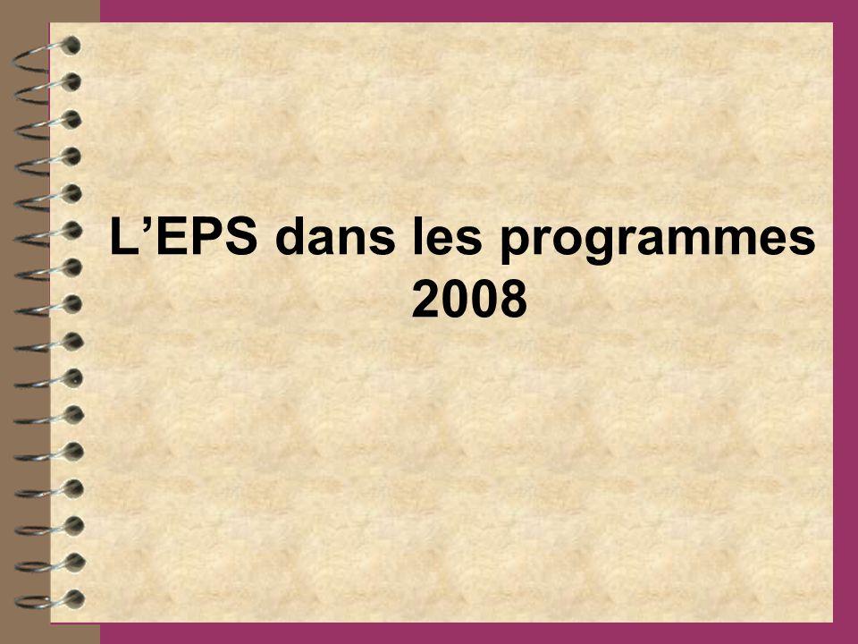 LEPS dans les programmes 2008
