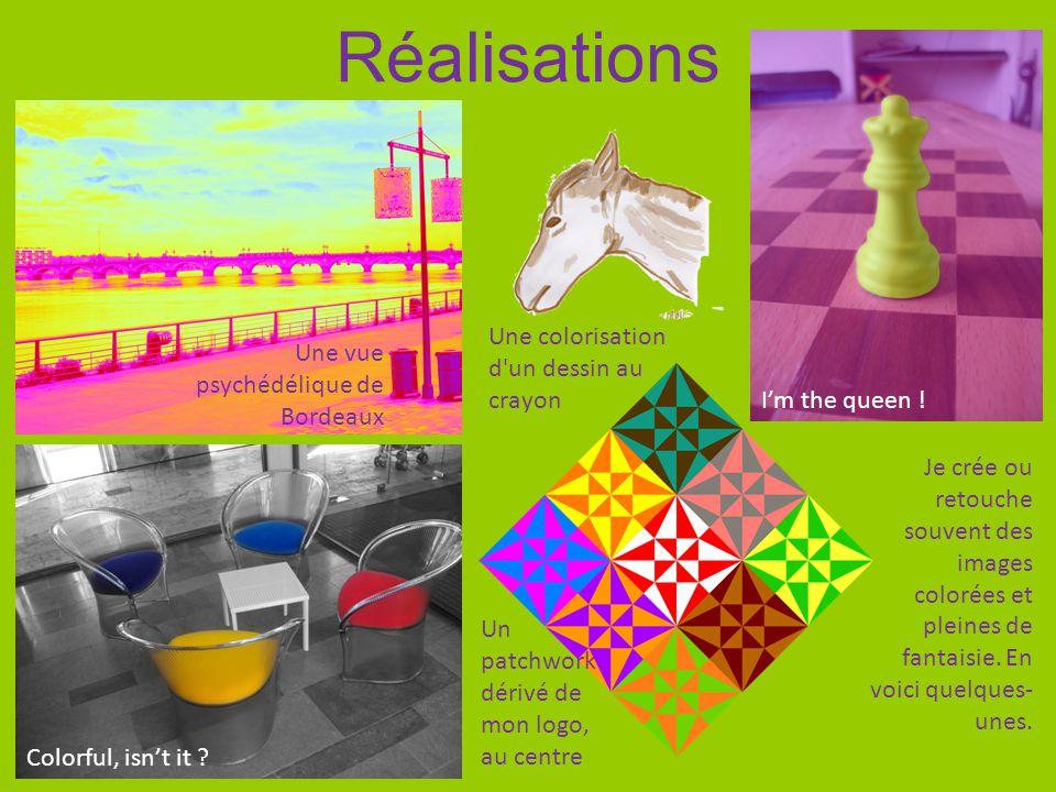 Réalisations Une vue psychédélique de Bordeaux Je crée ou retouche souvent des images colorées et pleines de fantaisie. En voici quelques- unes. Une c