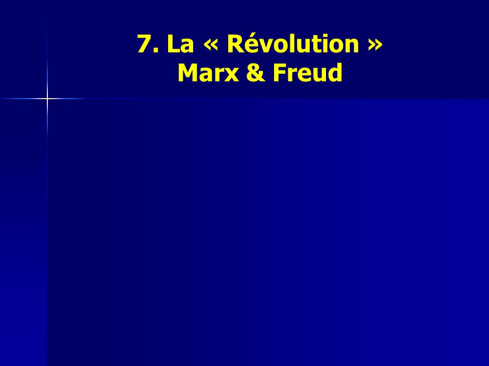 7. La « Révolution » Marx & Freud
