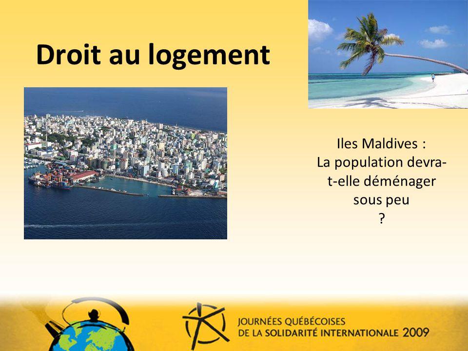 Droit au logement Iles Maldives : La population devra- t-elle déménager sous peu ?