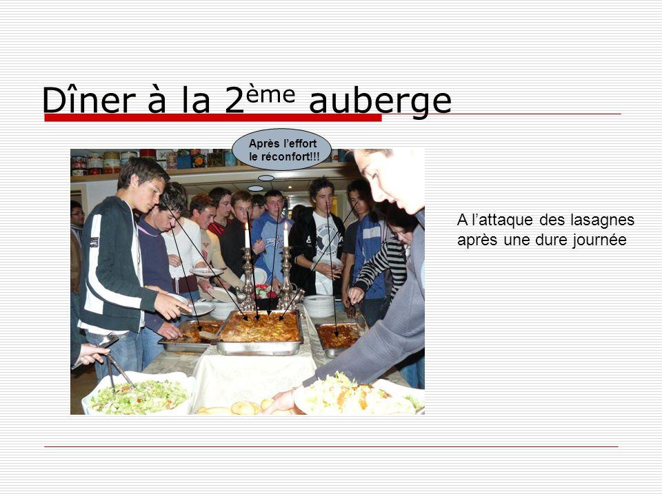 Dîner à la 2 ème auberge A lattaque des lasagnes après une dure journée Après leffort le réconfort!!!
