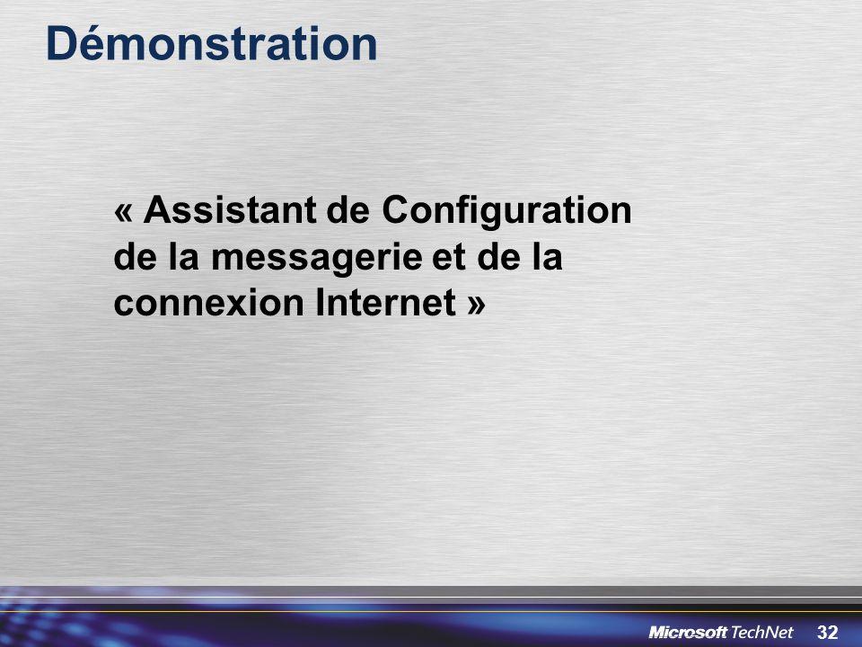 32 Démonstration « Assistant de Configuration de la messagerie et de la connexion Internet »