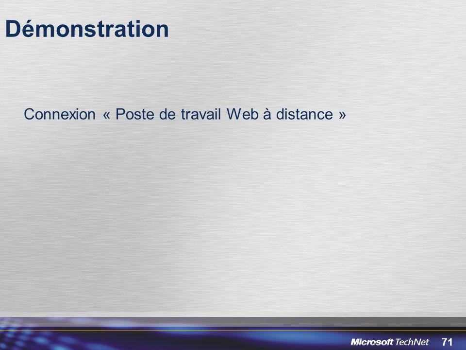 71 Démonstration Connexion « Poste de travail Web à distance »