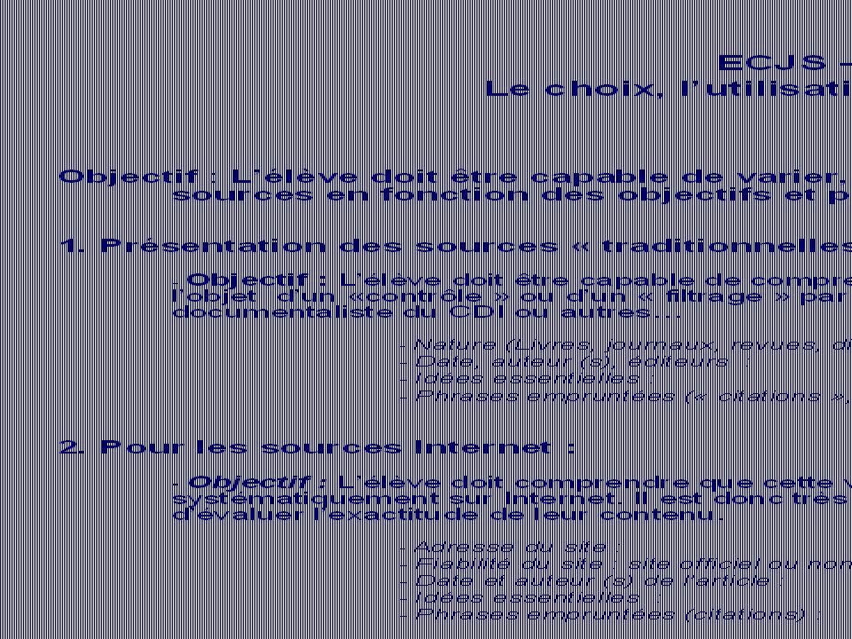 ECJS - Fiche méthode n° 2 : Le choix, lutilisation et la présentation des sources