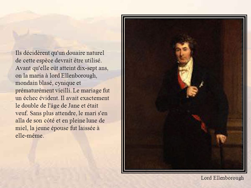 Lord Ellenborough fit bientôt et à son heure (facteur qui devait peser contre lui dans la procédure qui s ensuivit) les démarches pour obtenir le divorce.