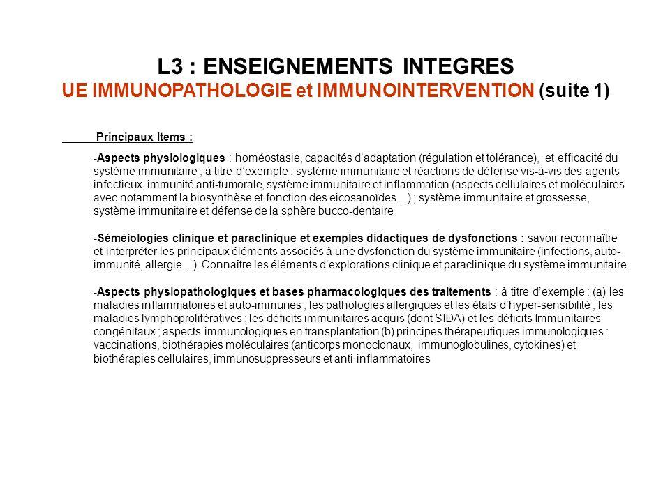 Principaux Items : -Aspects physiologiques : homéostasie, capacités dadaptation (régulation et tolérance), et efficacité du système immunitaire ; à ti