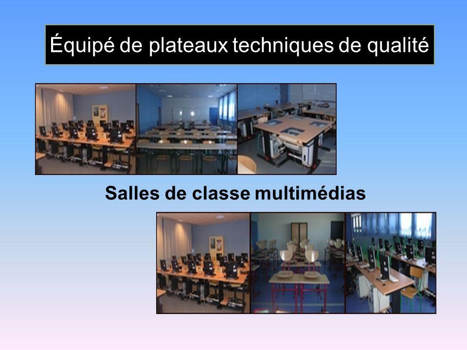 Salles de classe multimédias Équipé de plateaux techniques de qualité