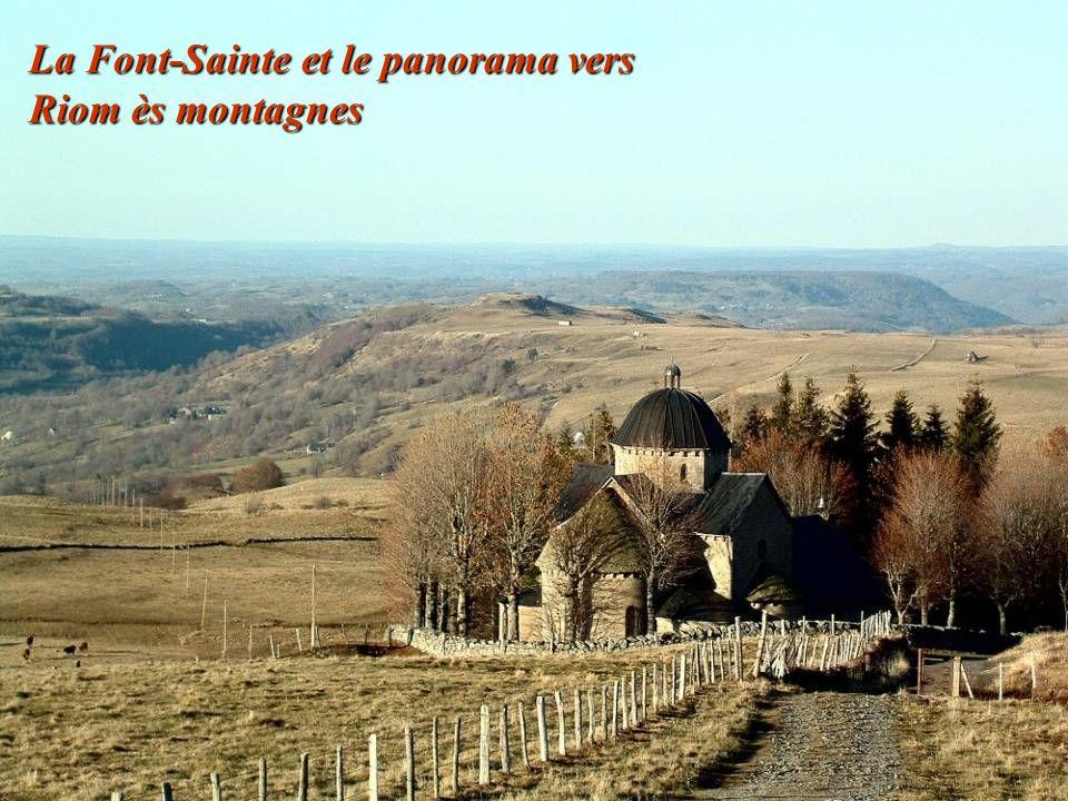 La Font-Sainte et le panorama vers Riom ès montagnes