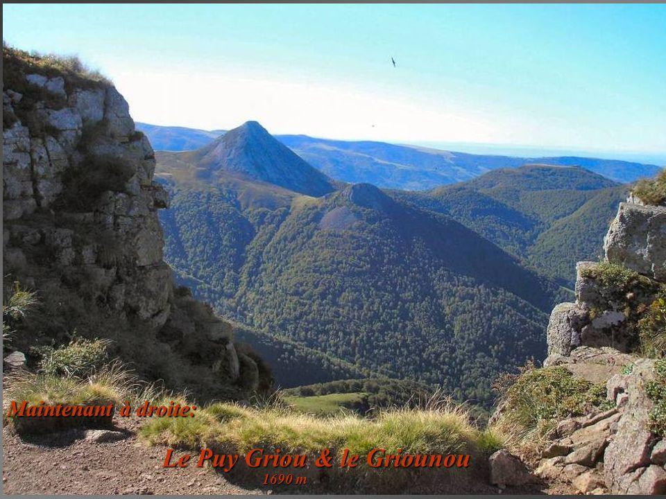 Maintenant à droite: Le Puy Griou & le Griounou 1690 m