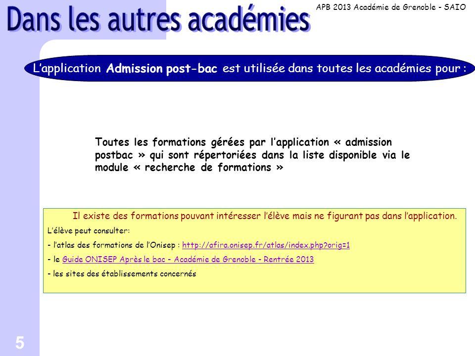 16 SITES WEB Site SAIO Grenoble http://www.ac-grenoble.fr/ http://www.ac-grenoble.fr/ - rubrique orientation > Le calendrier et toutes les modalités d inscription dans l académie de Grenoble Site ONISEP région Rhône-Alpes académie Grenoble http://www.onisep.fr/Mes-infos-regionales/Rhone-Alpes/Grenoble / > Latlas des formations de lOnisep : http://afira.onisep.fr/atlas/index.php?orig=1 http://afira.onisep.fr/atlas/index.php?orig=1 Guide ONISEP après bac – Académie de Grenoble - Rentrée 2013 http://www.onisep.fr/Mes-infos-regionales/Rhone-Alpes/Grenoble/Publications/En-telechargement APB 2013 Académie de Grenoble - SAIO