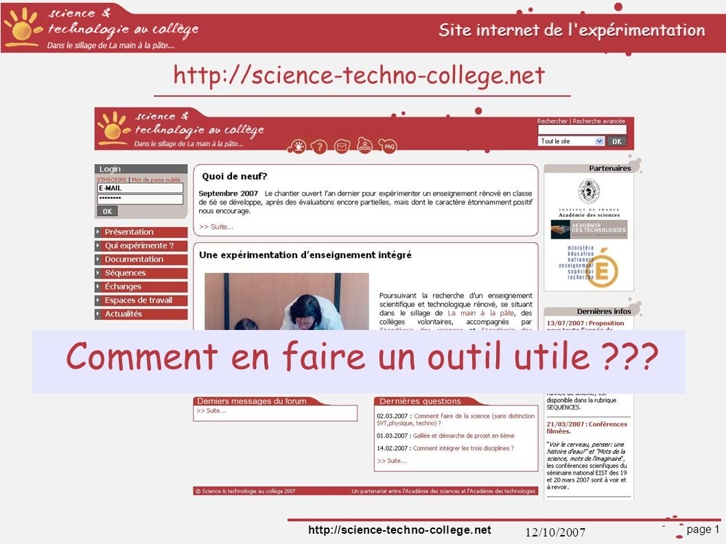 12/10/2007 http://science-techno-college.net page 1 http://science-techno-college.net Comment en faire un outil utile ???