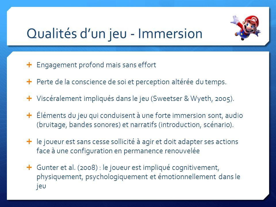 Exemples Dimensions dans les jeux Habiletés physiques Habiletés intellectuelles Exploration : contenu, esthétique, curiosité Fantaisies intrinsèques, extrinsèques (points) Dimensions sociales Jeux, habiletés intellectuelles.