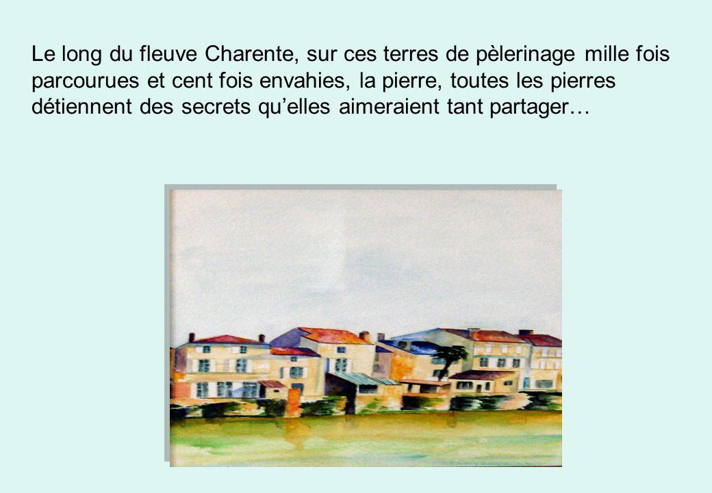 Le long du fleuve Charente, sur ces terres de pèlerinage mille fois parcourues et cent fois envahies, la pierre, toutes les pierres détiennent des sec