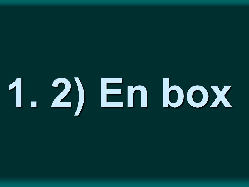 1. 2) En box 1. 2) En box