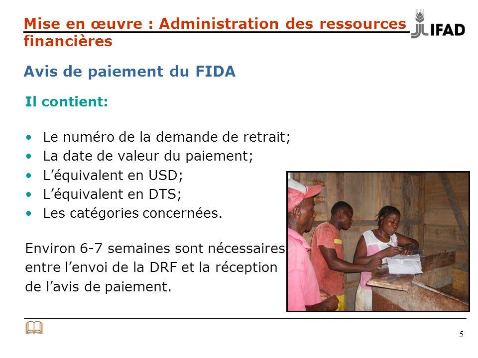 5 Il contient: Le numéro de la demande de retrait; La date de valeur du paiement; Léquivalent en USD; Léquivalent en DTS; Les catégories concernées.