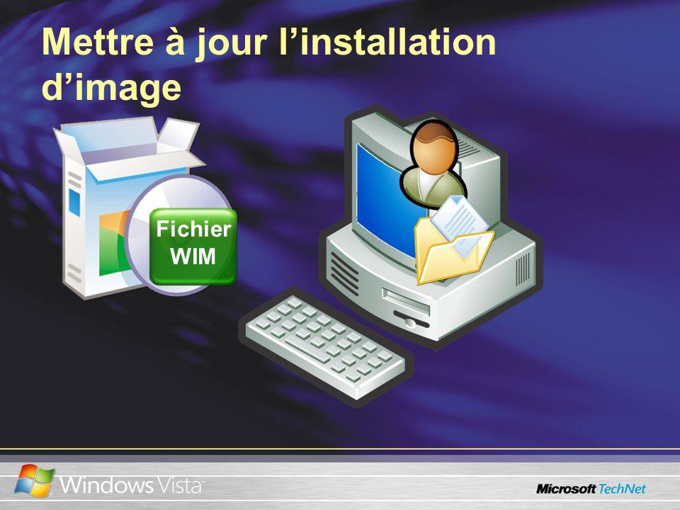 Mettre à jour linstallation dimage Fichier WIM