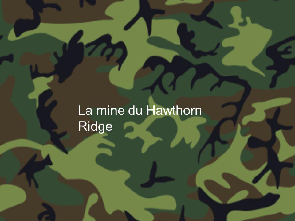 La mine du Hawthorn Ridge