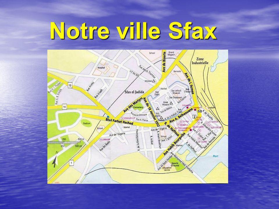 Notre ville Sfax Notre ville Sfax