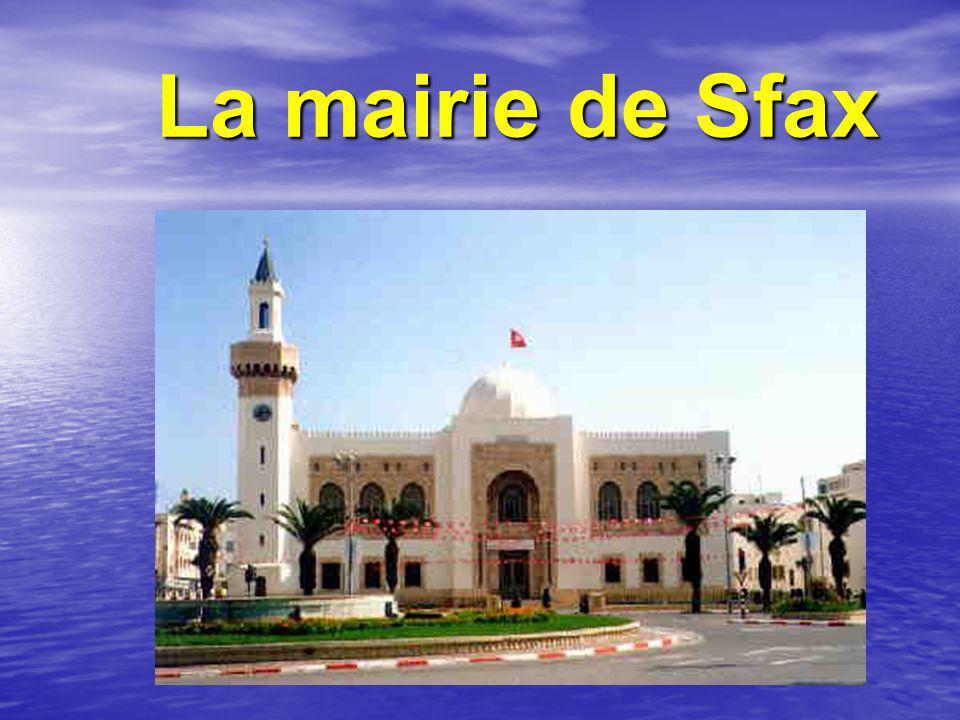 La mairie de Sfax La mairie de Sfax