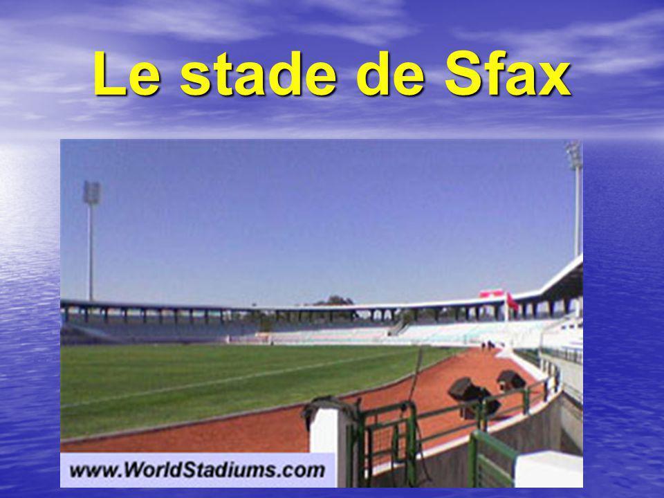 Le stade de Sfax Le stade de Sfax