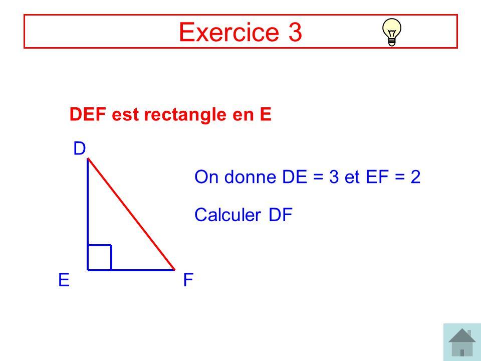 6 Correction Ex3 DE = 3 et EF = 2 DF .