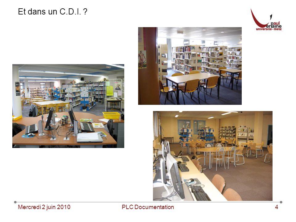 Mercredi 2 juin 2010PLC Documentation4 Et dans un C.D.I. ?