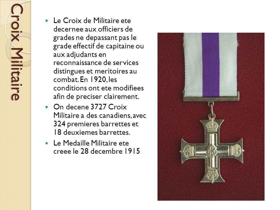 Croix Militaire Le Croix de Militaire ete decernee aux officiers de grades ne depassant pas le grade effectif de capitaine ou aux adjudants en reconnaissance de services distingues et meritoires au combat.
